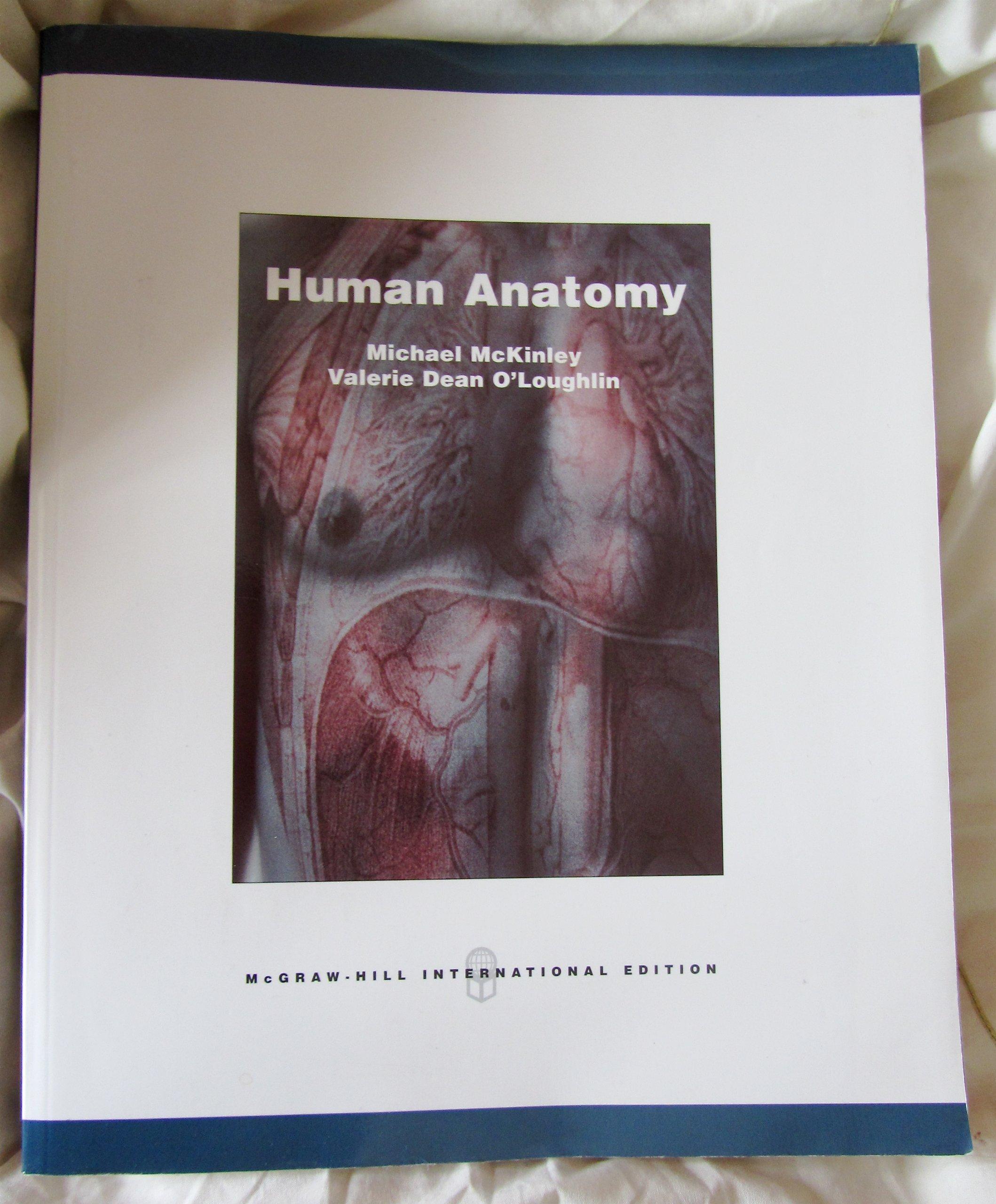 Human Anatomy Michael Mckinley And Valerie Dean Oloughlin Mcgraw