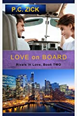 Love on Board (Rivals in Love Book 2) Kindle Edition