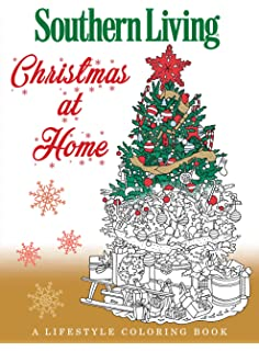 Southern Living Christmas At Home A Lifestyle Coloring Book
