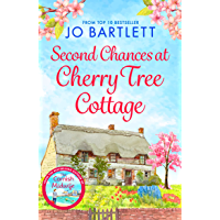 Second Chances at Cherry Tree Cottage: A feel-good read from the top 10 bestselling author of The Cornish Midwife