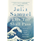 This Too Shall Pass: Stories of Change, Crisis and Hopeful Beginnings (English Edition)