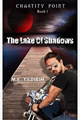 The Lake Of Shadows (Chastity Point Book 1) Kindle Edition