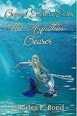 The Aquithus Bearer: English Vernacular Edition (Beyond Endless Tides Book 2) Kindle Edition
