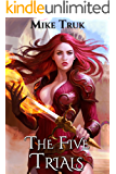 The Five Trials (Tsun-Tsun TzimTzum Book 1)