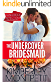 The Undercover Bridesmaid: Dangerous Affections