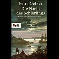Die Nacht des Schierlings: Ein historischer Kriminalroman (Rosina-Zyklus 10) (German Edition)