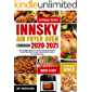 Innsky Air Fryer Oven Cookbook 2020-2021: The Complete Guide of Air Fryer Oven Recipe Book for Anyone Who Want to Enjoy…