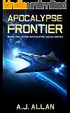 Apocalypse Frontier (Apocalypse Squad Book 1)