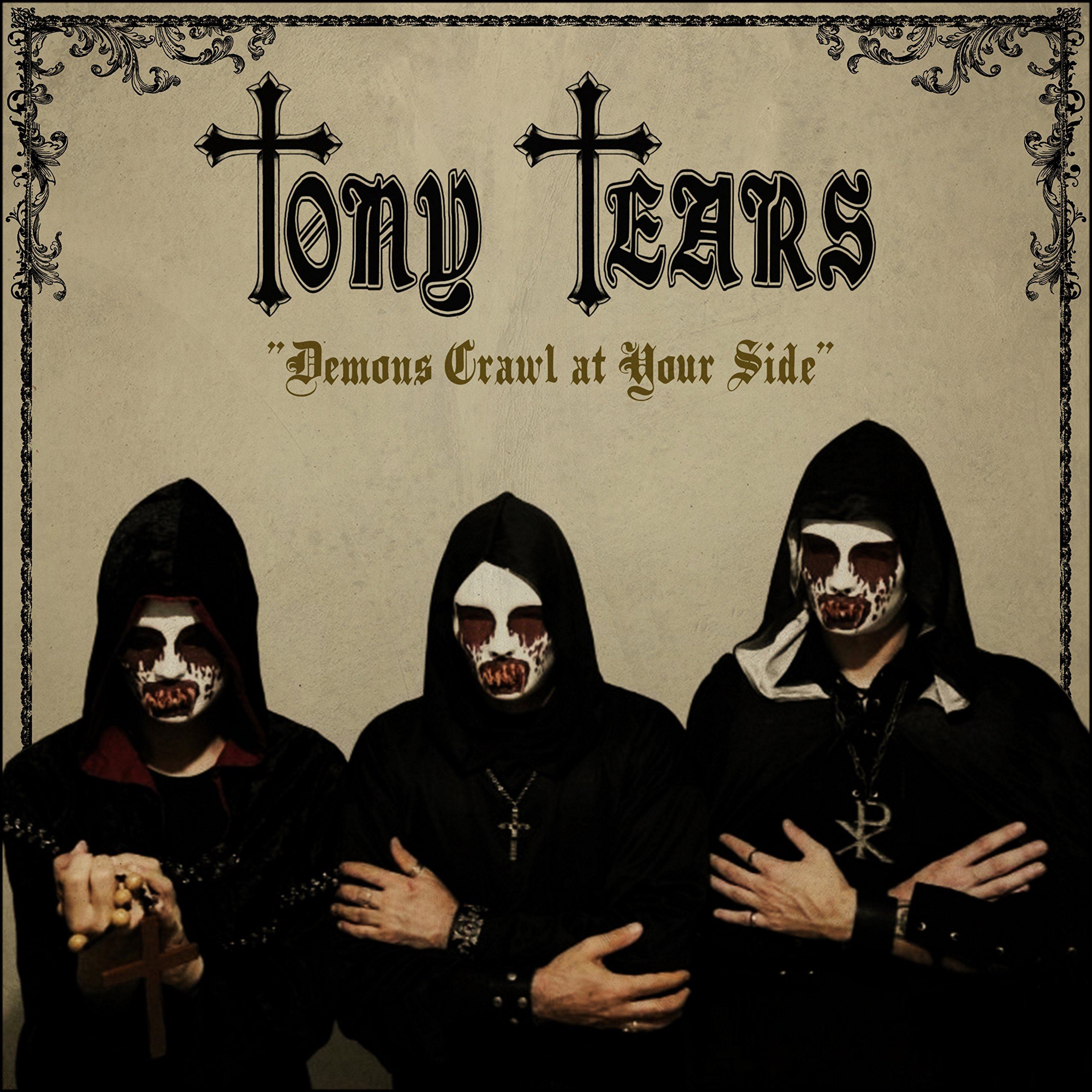 CD : Tony Tears - Demons Crawl At Your Side (CD)