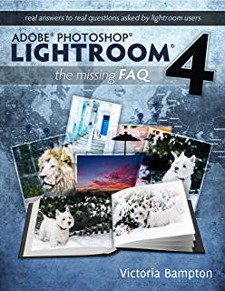 Amazon adobe photoshop lightroom 4 book the complete guide for adobe photoshop lightroom 4 the missing faq real answers to real questions asked by fandeluxe Choice Image