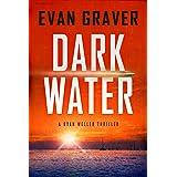 Dark Water: A Ryan Weller Thriller: Book 1