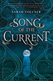 Song of the Current