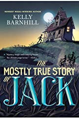 The Mostly True Story of Jack Kindle Edition