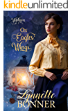 On Eagles' Wings: A Christian Historical Western Romance (Wyldhaven Book 2)