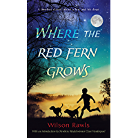 Where the Red Fern Grows (English Edition)