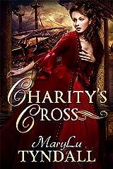 Charity's Cross Kindle Edition