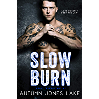 Slow Burn (Lost Kings MC ™ #1)
