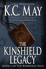 The Kinshield Legacy: An epic fantasy adventure (The Kinshield Saga Book 1)