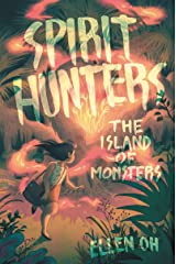 Spirit Hunters #2: The Island of Monsters Kindle Edition