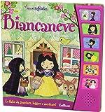 Biancaneve. Libro sonoro
