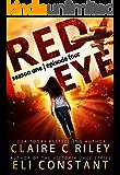 Red Eye: Season One, Episode Four: An Armageddon Zombie Survival Thriller