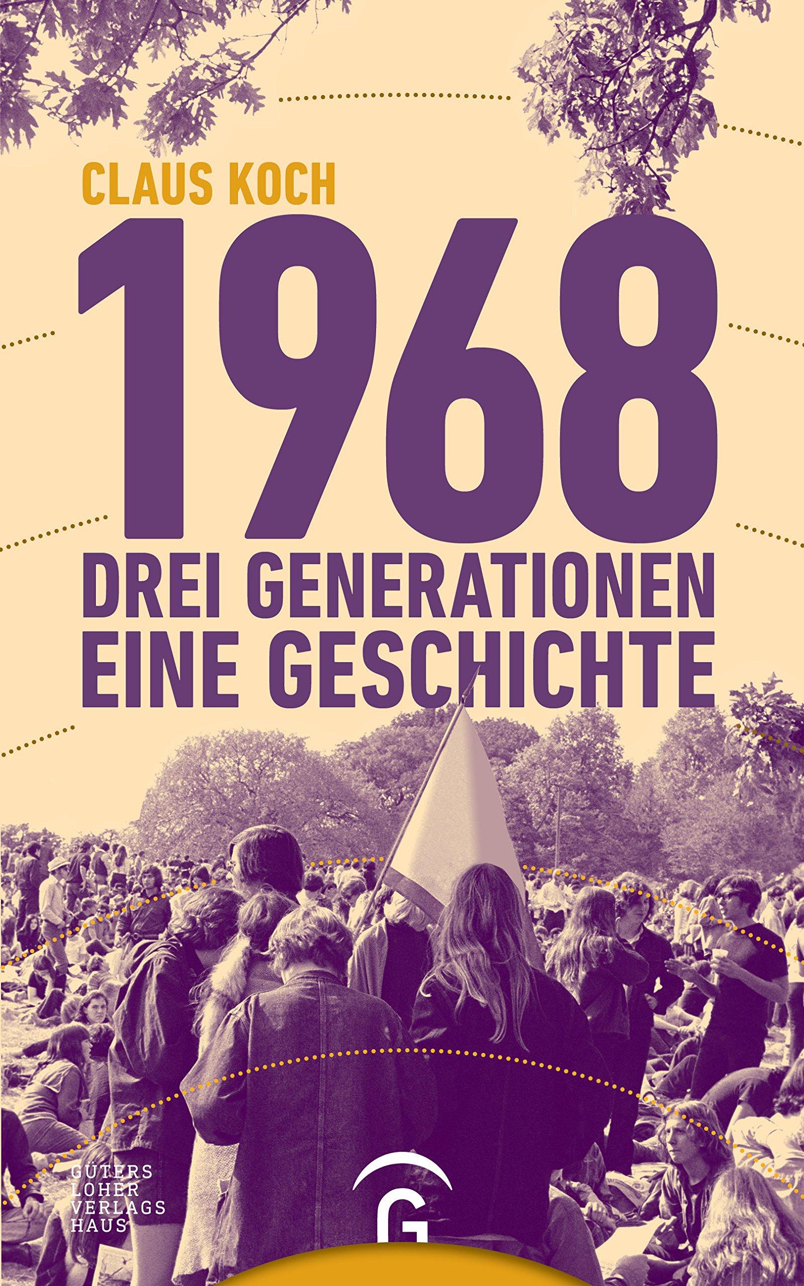 1968: Drei Generationen - eine Geschichte