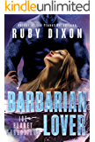 Barbarian Lover: A SciFi Alien Romance (Ice Planet Barbarians Book 3)
