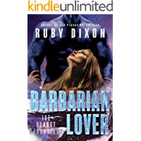 Barbarian Lover: A SciFi Alien Romance (Ice Planet Barbarians Book 3) (English Edition)