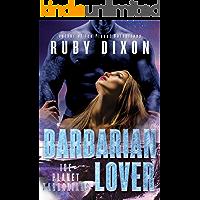 Barbarian Lover: A SciFi Alien Romance (Ice Planet Barbarians Book 3)