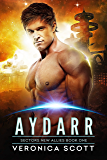 Aydarr: A Badari Warriors SciFi Romance Novel (Sectors New Allies Series Book 1)