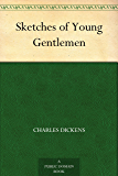 Sketches of Young Gentlemen (English Edition)