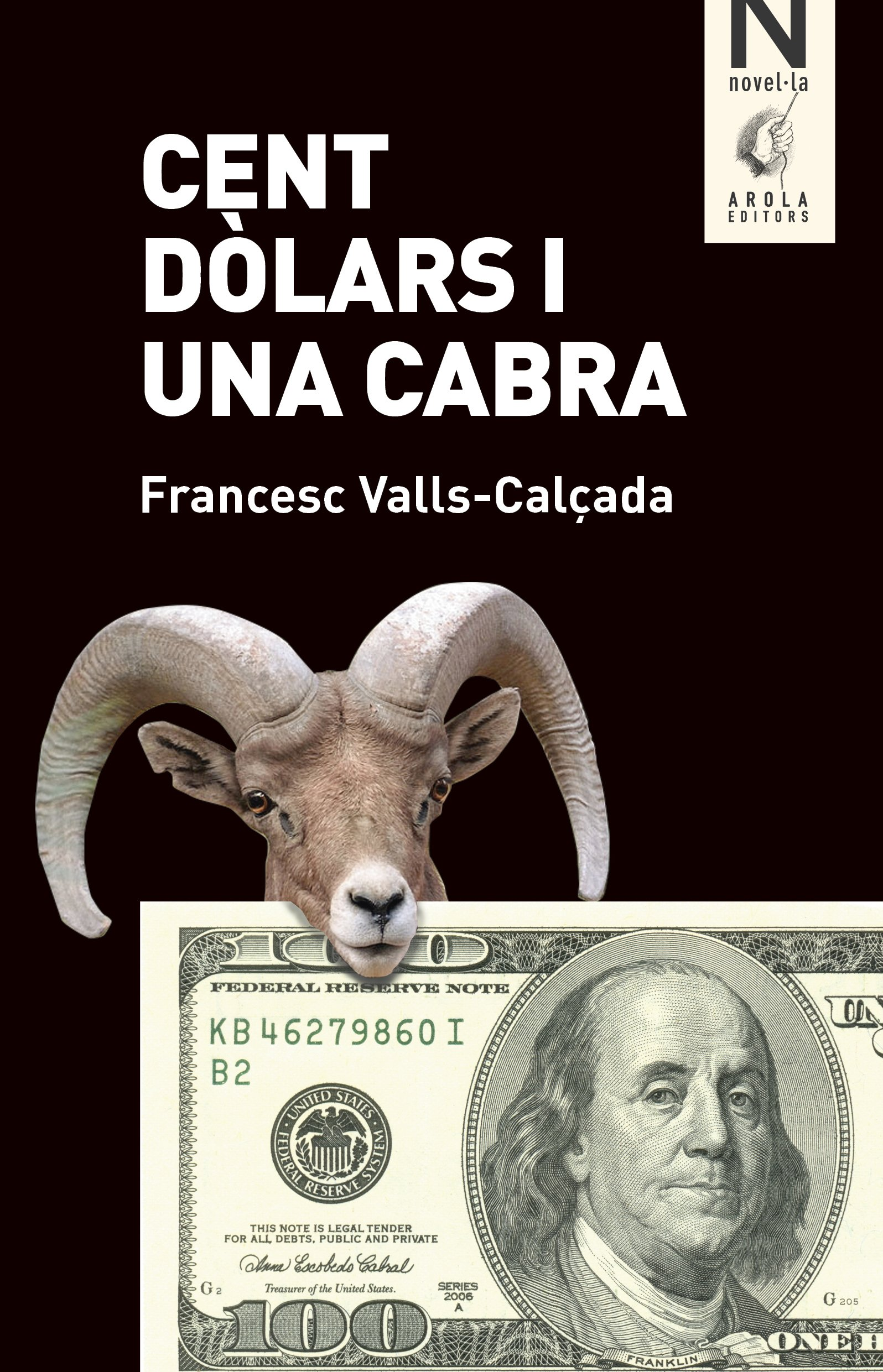Resultat d'imatges de Cent dòlars i una cabra de Francesc Valls-Calçada