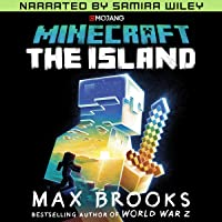 Minecraft: The Island (Narrated by Samira Wiley): The First Official Minecraft Novel