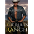 The Rules of the Ranch