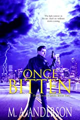 Once Bitten (The Dark Legacy urban fantasy series Book 2) Kindle Edition