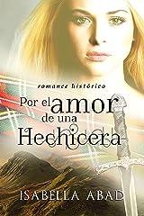 Por el amor de una hechicera: Escocia 1 (Spanish Edition) Kindle Edition
