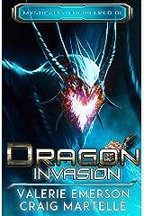 Dragon Invasion: Mystics, Dragons, & Spaceships (Mystically Engineered Book 1) Kindle Edition