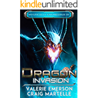 Dragon Invasion: Mystics, Dragons, & Spaceships (Mystically Engineered Book 1)