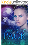 Keeping My Pack (English Edition)