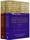The Text of the Earliest New Testament Manuscripts: Text of the Earliest New Testament Greek Manuscripts, 2 Volume Set…