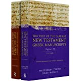 The Text of the Earliest New Testament Greek Manuscripts, 2 Volume Set (English and Greek Edition)