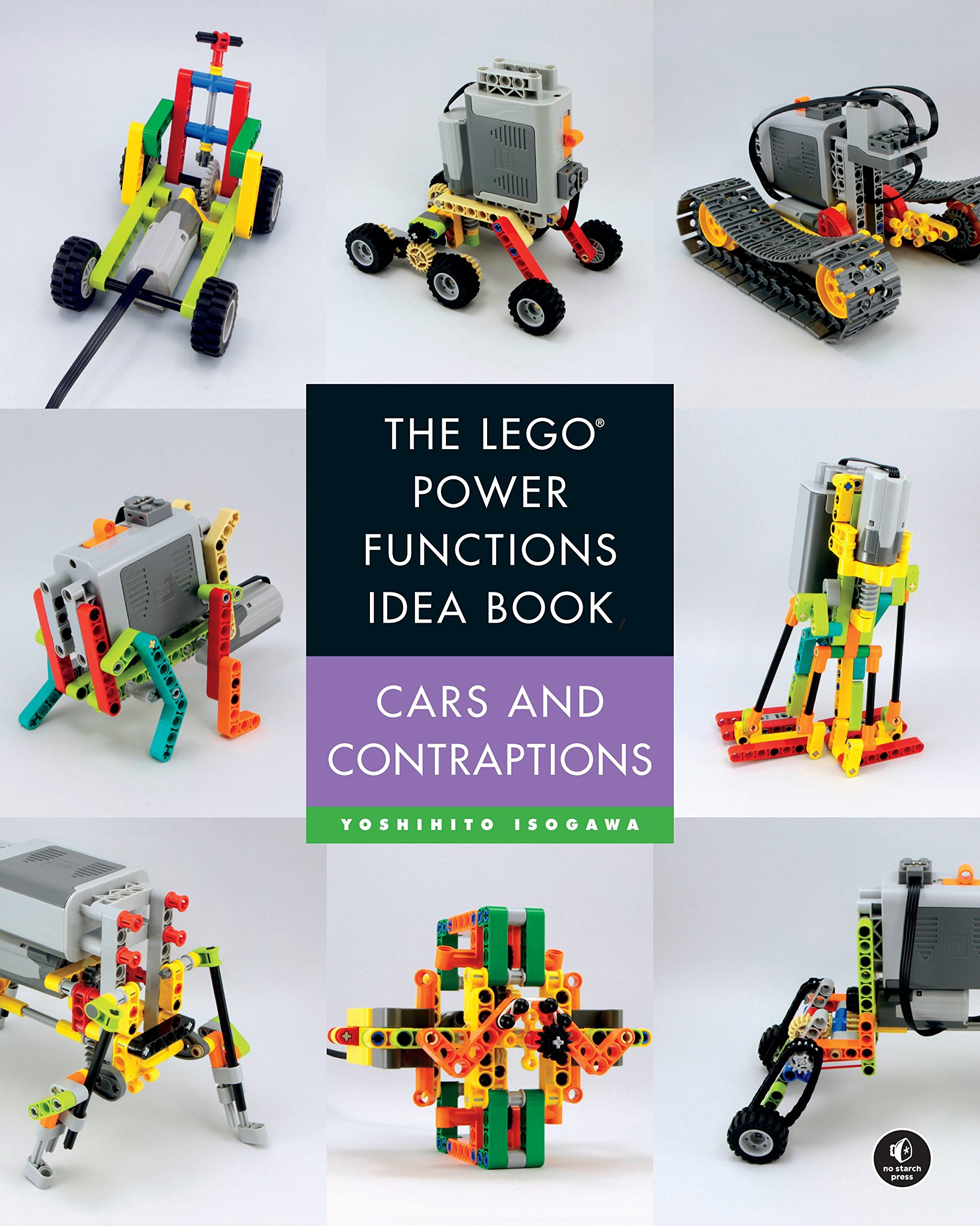 The LEGO Power Functions Idea Book Volume 2: Cars and Contraptions (English Edition)