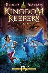 Kingdom Keepers IV: Power Play Kindle Edition