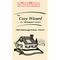 The Cozy Wizard: FREE Heating and Cooling - Forever! Let the Sun do the work - Go...