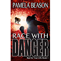 Race with Danger (Run for Your Life Trilogy Book 1) (English Edition)