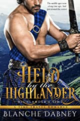 Held by the Highlander: A Scottish Time Travel Romance (Highlander's Time Book 1) Kindle Edition