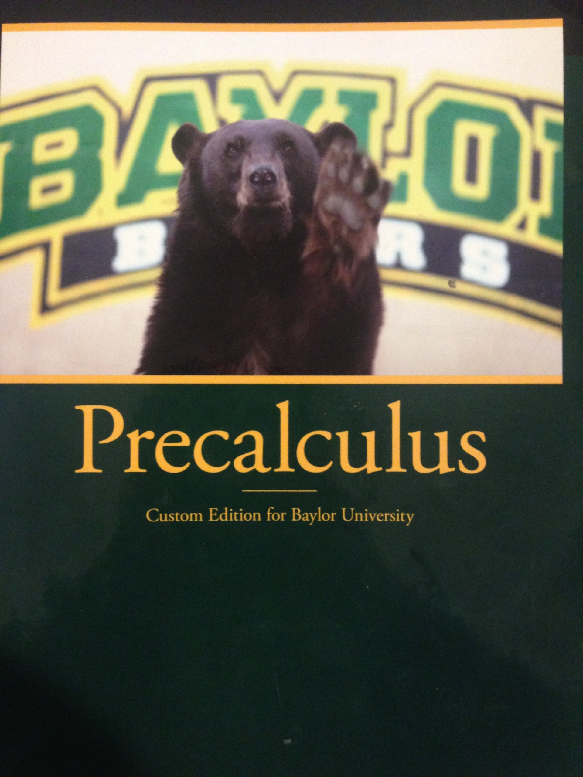 Precalculus custom edition for baylor university: robert blizter.