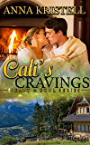 Cali's Cravings (Heart & Soul Series Book 3)