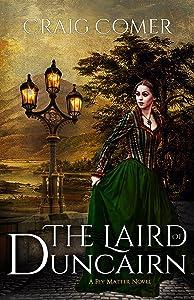 The Laird of Duncairn (Fey Matter Book 1)
