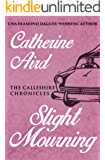 Slight Mourning (The Calleshire Chronicles Book 6)